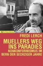 Lerch, Fredi Muellers Weg ins Paradies