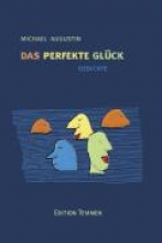 Augustin, Michael Das perfekte Glck