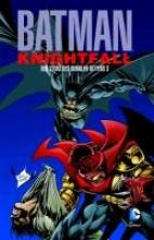 Moench, Doug Batman: Knightfall 03. Der Sturz des Dunklen Ritters