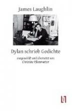 Laughlin, James Dylan schrieb Gedichte