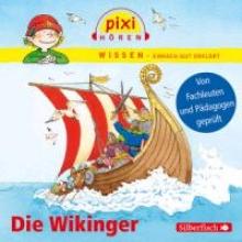 Wittmann, Monica Pixi Wissen - Die Wikinger