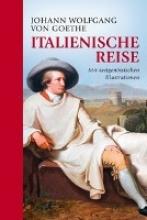 Johann Wolfgang von Goethe, Italienische Reise