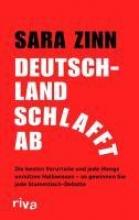 Zinn, Sara Deutschland schlafft ab