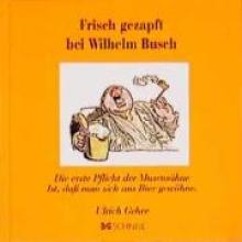 Busch, Wilhelm Frisch gezapft bei Wilhelm Busch