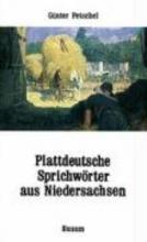 Plattdeutsche Sprichwrter aus Niedersachsen