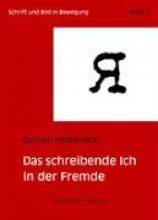 Heidemann, Gudrun Das schreibende Ich in der Fremde