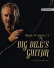 Hoscher, Dietmar Hans Theessink - Big Bill`s Guitar