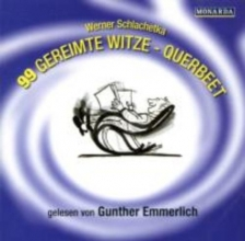 Schlachetka, Werner 99 gereimte Witze - Querbeet