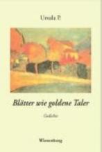 P., Ursula Blätter wie goldene Taler