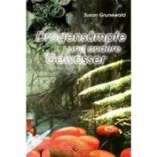 Grunewald, Susan Drogensümpfe und andere Gewässer