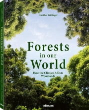 Gunther Willinger, Forests in our World