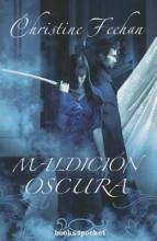 Feehan, Christine Maldicin oscura Dark Curse