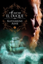Ashe, Katharine Me case con el duqueI Married The Duke