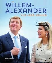 Patrick van Katwijk Han van Bree, Willem-Alexander vijf jaar koning