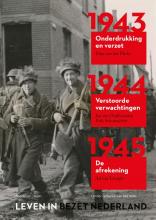 Ad van Liempt Leven in bezet Nederland 1940-1945