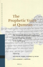 , The Prophetic Voice at Qumran