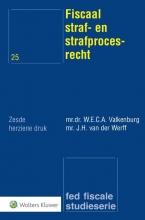 J.H. van der Werff W.E.C.A. Valkenburg, Fiscaal straf- en strafprocesrecht