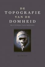 Matthijs van Boxsel , De topografie van de Domheid