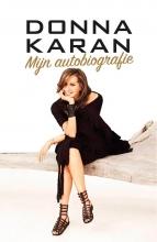 Donna  Karan Donna Karan Mijn autobiografie