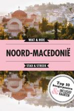 Wat & Hoe Stad & Streek , Noord-Macedonië
