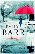 Emily  Barr Bedrieglijk