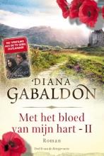 Diana  Gabaldon Met het bloed van mijn hart, boek 2 - Deel 8 van de Reiziger-cyclus