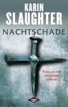 Slaughter, Karin Nachtschade