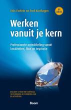 Fred Korthagen Frits Evelein, Werken vanuit je kern