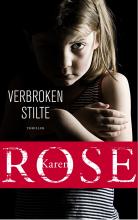 Karen  Rose Verbroken stilte - speciale editie Libris