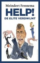 Fennema, Meindert Help! de elite verdwijnt