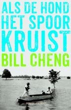 Bill  Cheng Als de hond het spoor kruist