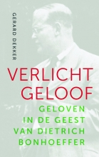 Gerard  Dekker Verlicht geloof