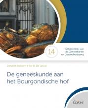 Ivo H. de Leeuw Johan R. Boelaert, De geneeskunde aan het Bourgondische hof