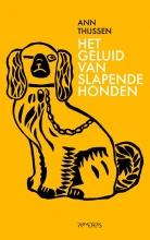 Ann  Thijssen Het geluid van slapende honden