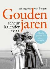 Annegreet van Bergen , Gouden jaren - Scheurkalender 2022