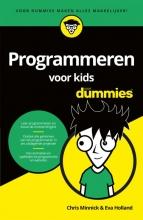 Chris  Minnick, Eva  Holland Programmeren voor kids voor Dummies