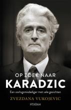 Zvezdana  Vukojevic Op zoek naar Karadzic