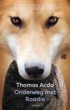 Thomas  Acda Onderweg met Roadie