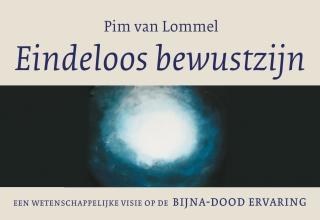 Pim van Lommel Eindeloos bewustzijn