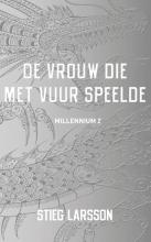 Stieg  Larsson De vrouw die met vuur speelde - Millennium 2