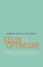 Madelon  Peters, Elke  Smeets Geluk en optimisme