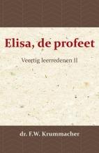 F.W. Krummacher , Elisa, de profeet 2
