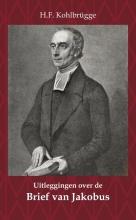 H.F. Kohlbrügge , Uitleggingen over de Brief van Jakobus