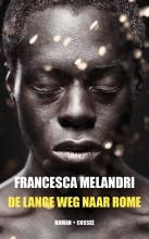 Francesca  Melandri De lange weg naar Rome