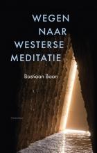 Bastiaan Baan , Wegen naar westerse meditatie