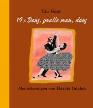 Cor Gout , 19 x Dans, smalle man, dans