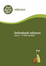 , Oefenboek Rekenen Groep 7 - 2e helft schooljaar