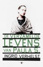 Verhelst, Ingrid De verzamelde levens van Paula S
