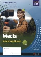 Mirjam Tuinder Pieter Schouten, Media Maatschappijkunde VMBO kgt Examenkatern