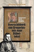 Corinne van Dijk Truus van Bueren, Overschilderd: van Gregoriusmis naar Bijbeltekst